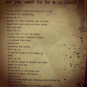 so you want to be a writer